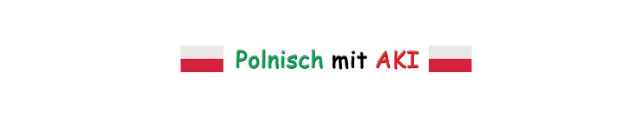 Polnisch mit AKI